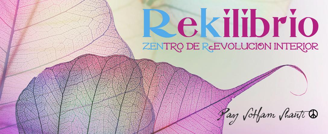 Rekilibrio, Zentro de Revolución Interior